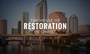 The House Of Restoration In Christ